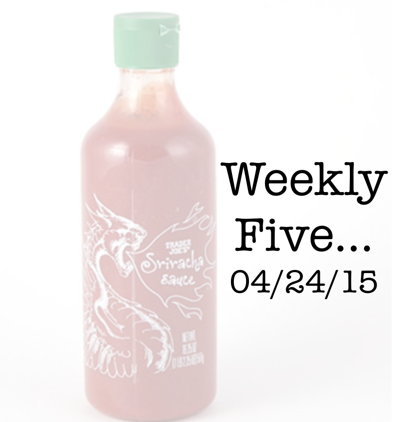 "#werediggingit; #periodiccoolness; ""All About the Snacks: The Weekly Five: 4/24/2015"" by Kat Kelly"